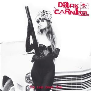 DARK CARNIVAL, the last great ride cover