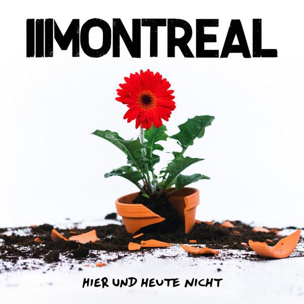 MONTREAL, hier und heute nicht cover