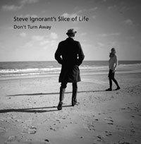 STEVE IGNORANT´S SLICE OF LIFE, don´t turn away cover