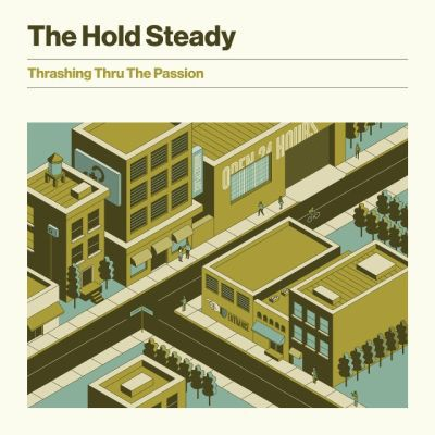 HOLD STEADY, thrashing thru the passion cover