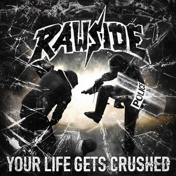 RAWSIDE, your life gets crushed cover