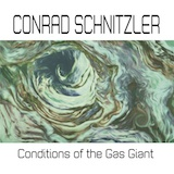 Cover CONRAD SCHNITZLER, conditions of a gas giant