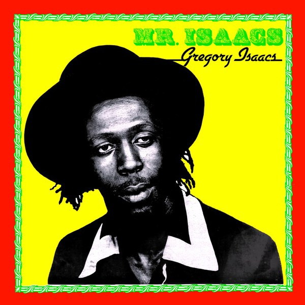 GREGORY ISAACS, mr. isaacs cover
