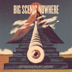 BIG SCENIC NOWHERE, dying on the mountain cover