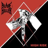 BLADE KILLER, high risk cover