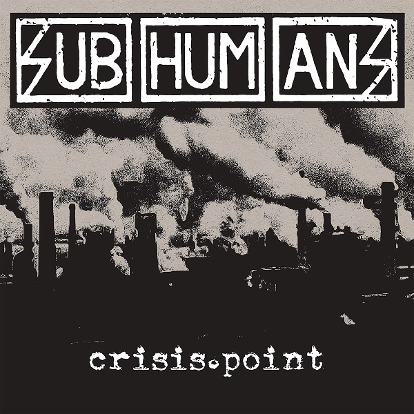 SUBHUMANS, crisis point cover