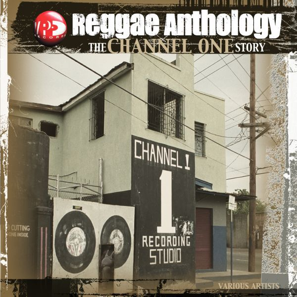 V/A, channel one story - reggae anthology cover