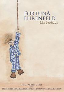 FORTUNA EHRENFELD, liederbuch - helm ab zum gebet cover