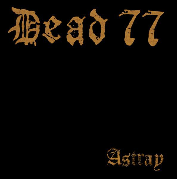 DEAD 77, astray cover
