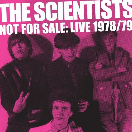 SCIENTISTS, not for sale: live 1978/79 cover