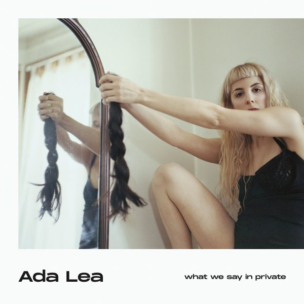 ADA LEA, what we say in private cover