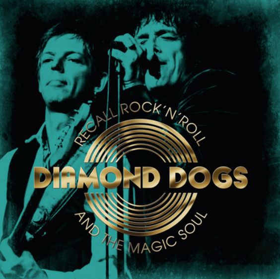 DIAMOND DOGS, recall rock´n´roll and the magic soul cover