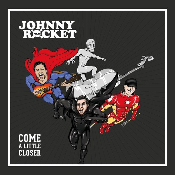 JOHNNY ROCKET, come a little closer cover