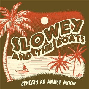 SLOWEY AND THE BOATS, beneath an amber room cover