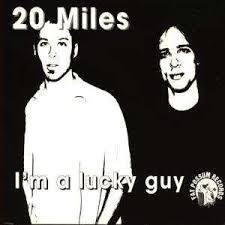 20 MILES, i´m a lucky guy cover