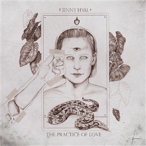 Cover JENNY HVAL, the practice of love
