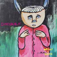 DINOSAUR JR., without a sound (deluxe expanded edition) cover