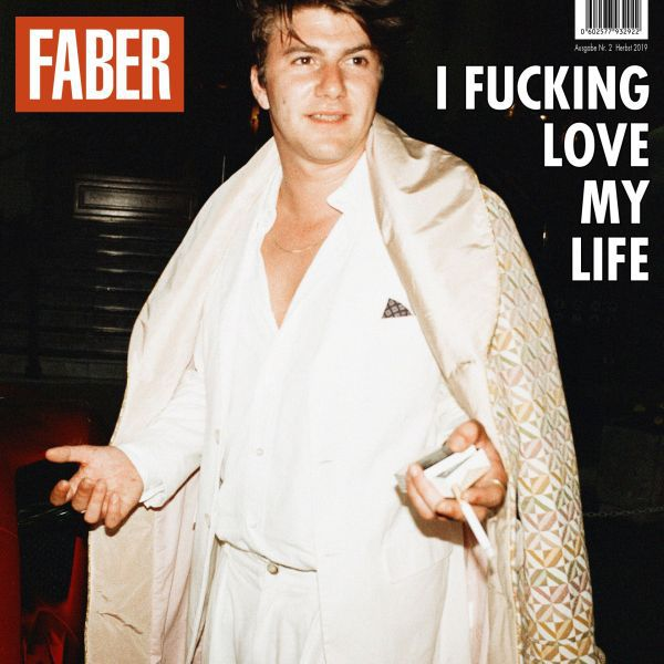 FABER, i fucking love my life cover