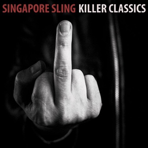 Cover SINGAPORE SLING, killer classics