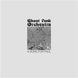 GHOST FUNK ORCHESTRA, a song for paul cover