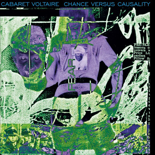 CABARET VOLTAIRE, chance versus causality cover