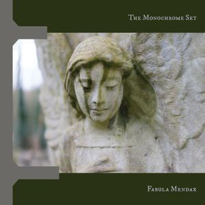 MONOCHROME SET, fabula mendax cover