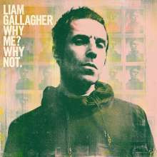 LIAM GALLAGHER, why me? why not. cover