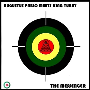 AUGUSTUS PABLO MEETS KING TUBBY, the messenger cover