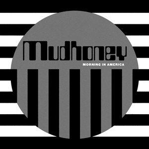 MUDHONEY, morning in america cover