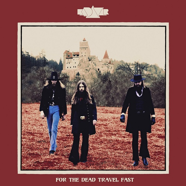 KADAVAR, for the dead travel fast cover