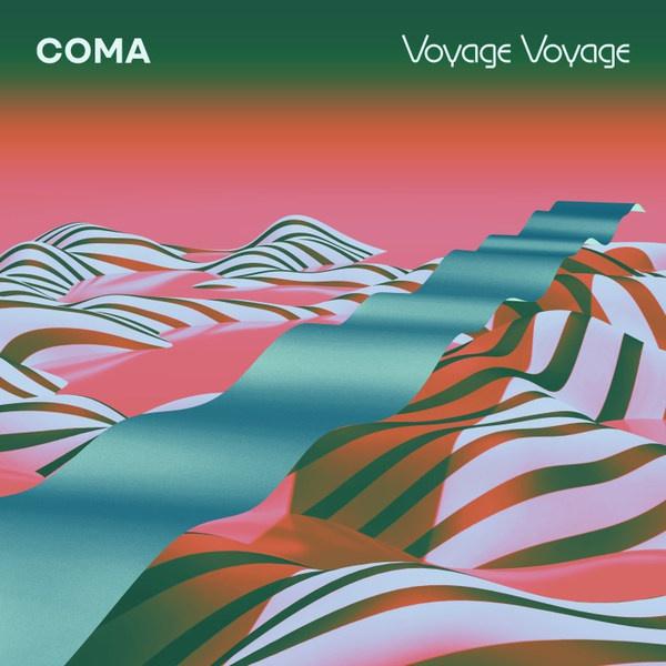 COMA, voyage voyage cover