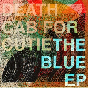 DEATH CAB FOR CUTIE, blue ep cover