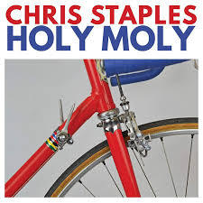 CHRIS STAPLES, holy moly cover