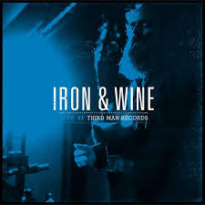 IRON AND WINE, third man live cover