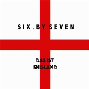 SIX BY SEVEN, das ist england cover