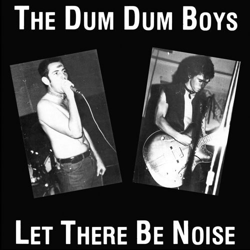DUM DUM BOYS (NZ), let there be noise cover