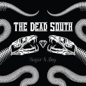 DEAD SOUTH, sugar & joy cover