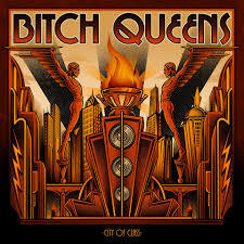 BITCH QUEENS, city of class cover