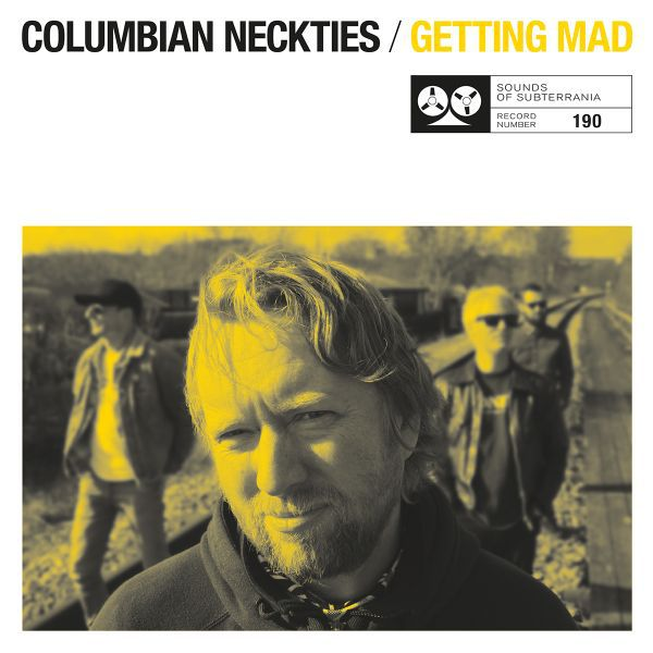 COLUMBIAN NECKTIES, getting mad cover