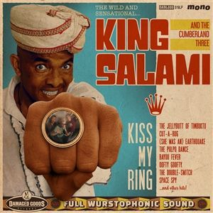 KING SALAMI & THE CUMBERLAND THREE, kiss my ring cover