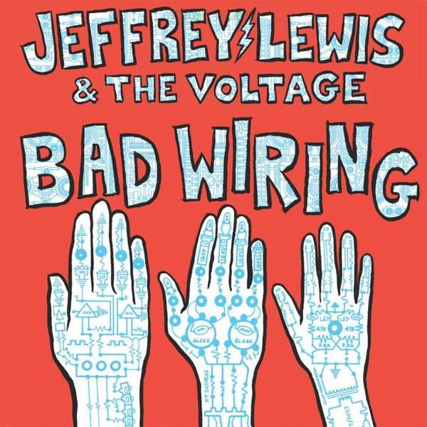 JEFFREY LEWIS & THE VOLTAGE, bad wiring cover