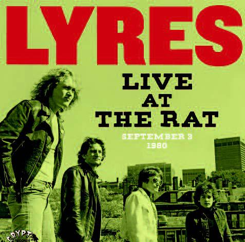 LYRES, live at the rat, september 1980 cover