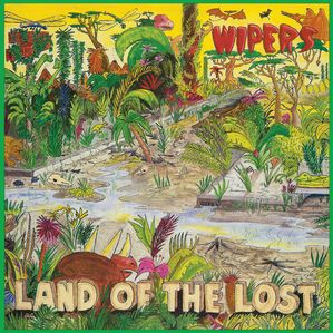 WIPERS, land of the lost cover