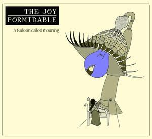 JOY FORMIDABLE, a balloon called moaning cover