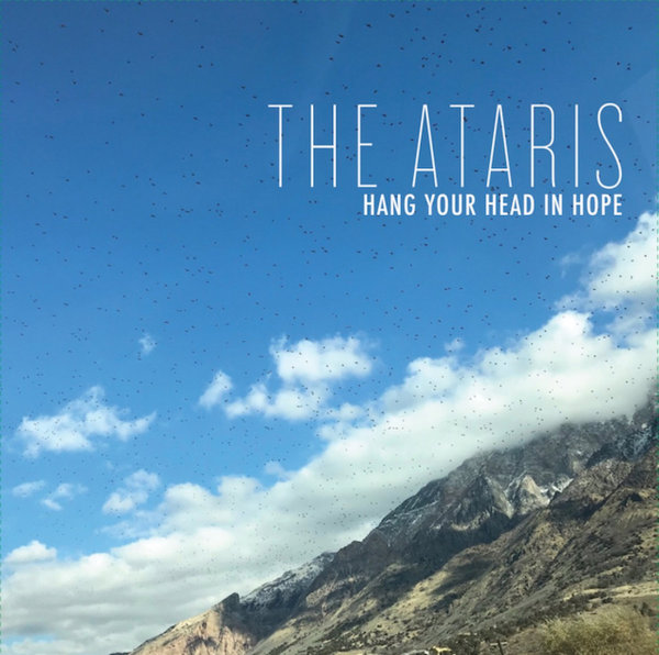 ATARIS, hang your head in hope cover