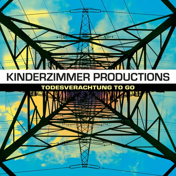 KINDERZIMMER PRODUCTIONS, todesverachtung to go cover