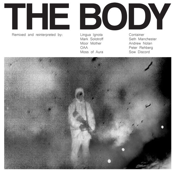 THE BODY, remixed cover
