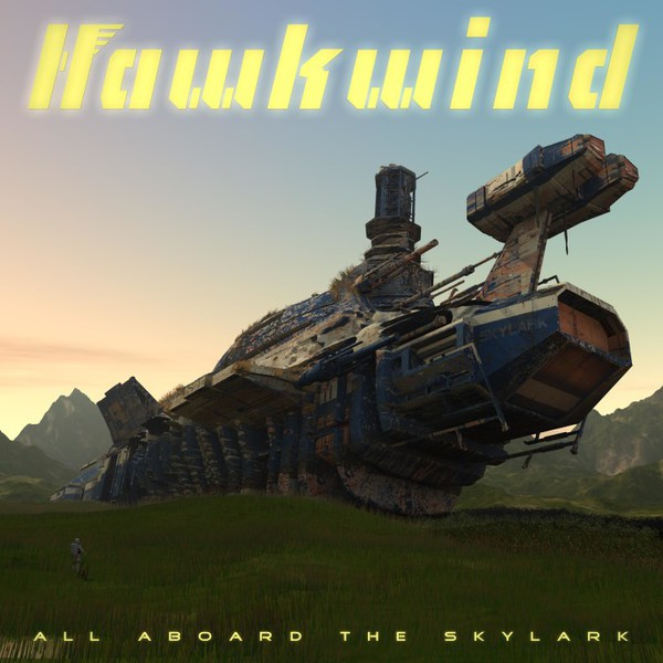 HAWKWIND, all aboard the skylark cover