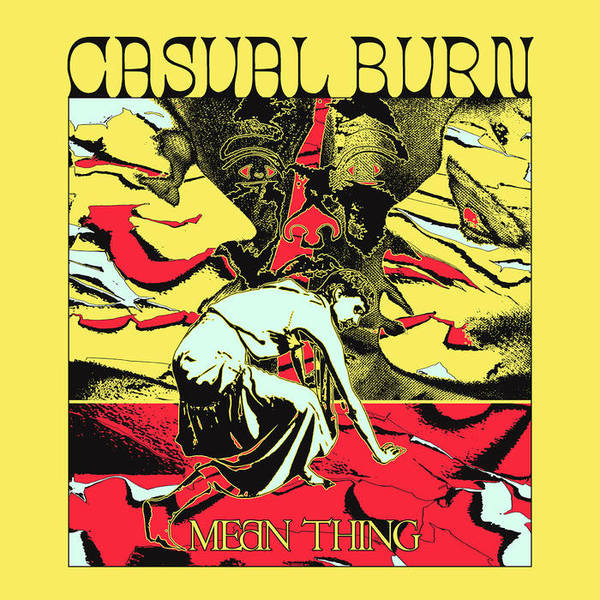 CASUAL BURN, mean thing cover