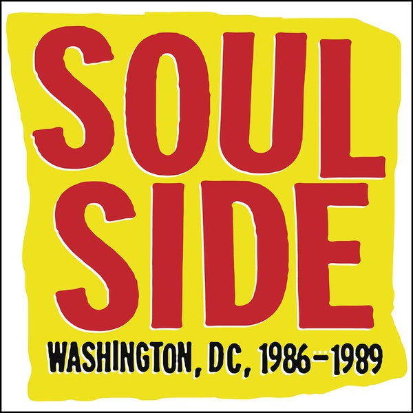 SOULSIDE, washington dc  1986-1989 cover